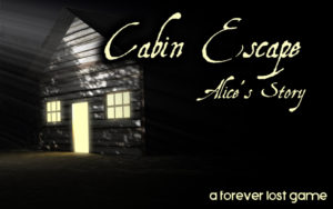 Cabin Escape: Alice's Story